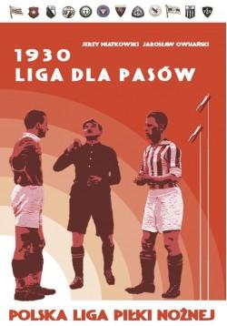 1930 Liga dla Pasów Polska...