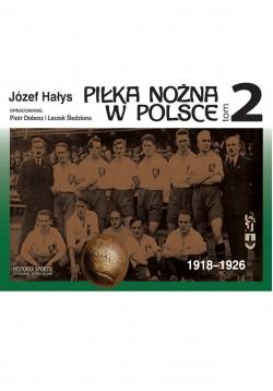 Piłka Nożna w Polsce...