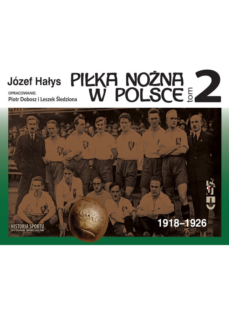 oferta -Piłka Nożna w Polsce 1918-1926 tom 2