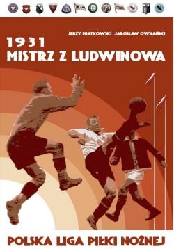 1931 Mistrz z Ludwinowa...