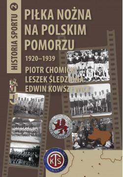 oferta -Piłka nożna na polskim Pomorzu 1920-1939