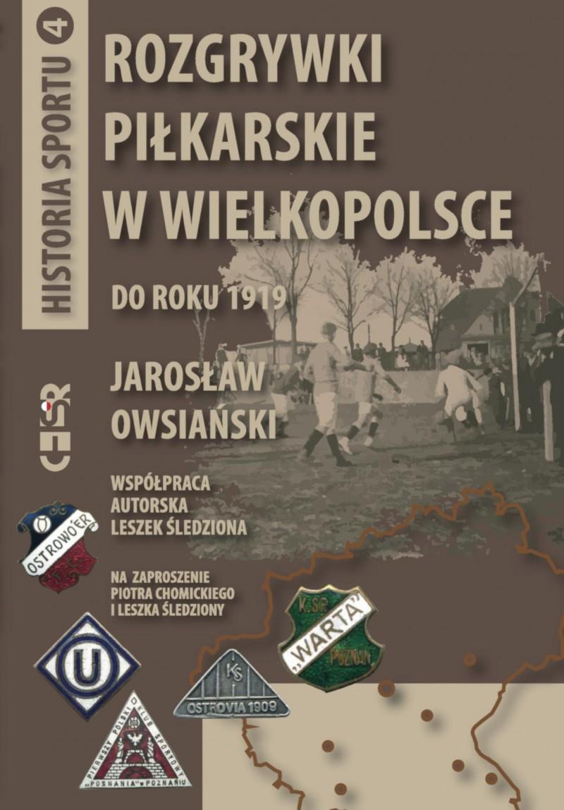 oferta -Rozgrywki piłkarskie w Wielkopolsce do roku 1919
