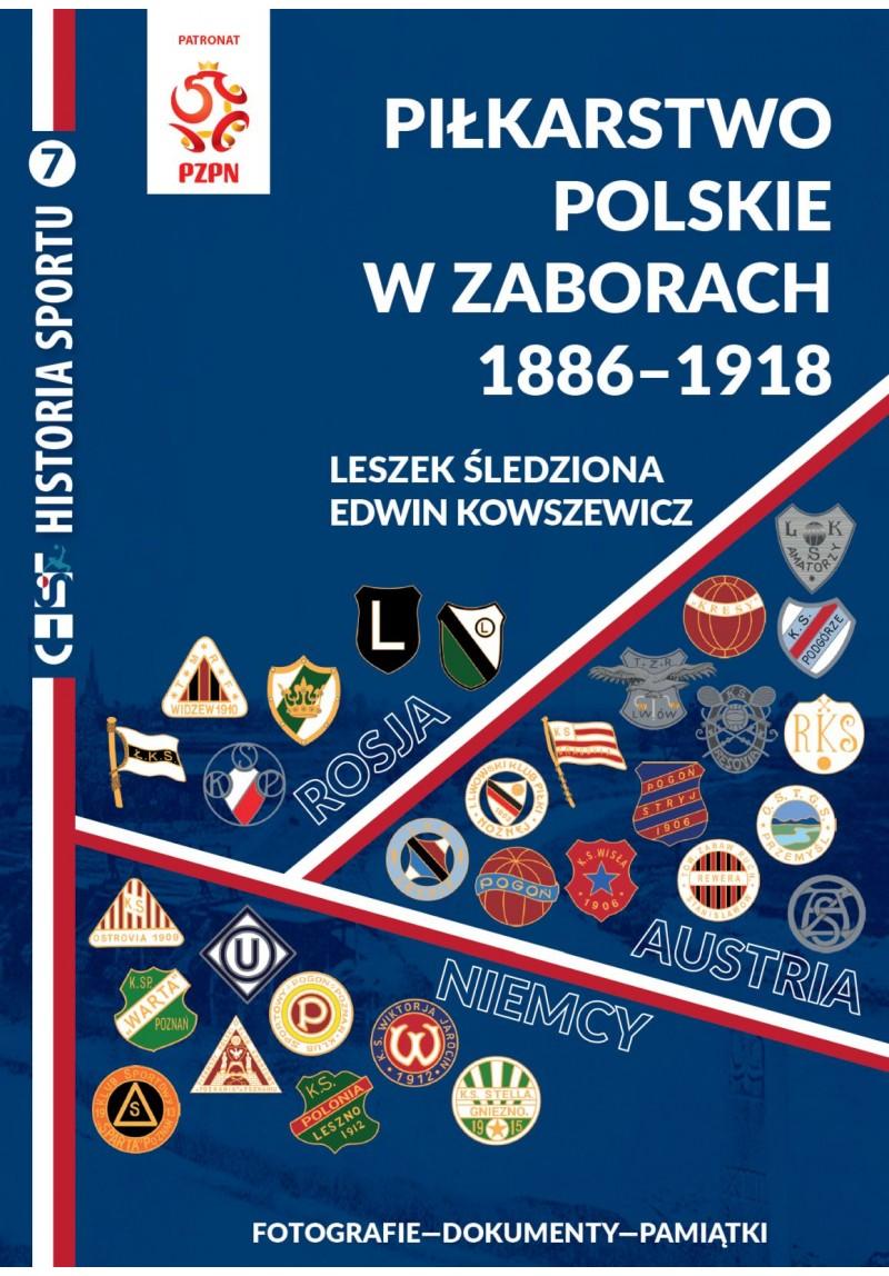 oferta -Piłkarstwo polskie w zaborach 1886-1918 Fotografie - Dokumenty - Pamiątki
